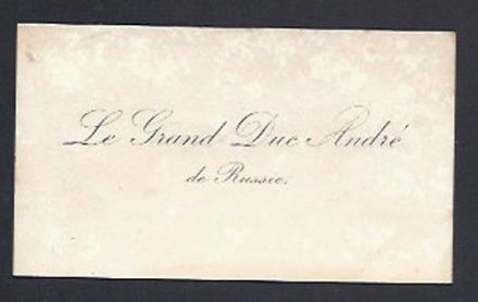 Grand Duke Andrei Romanov of Imperial Russia Antique Calling Card